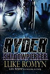 Ryder: Shadowpiercer (Ryder Novels Book 2)
