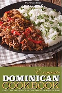 Healthy cooking with dominican flavor enjoy the benefits of cooking exquisite dominican cookbook learn how to prepare your own dominican republic food explore with forumfinder Choice Image