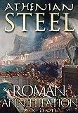Athenian Steel: Roman Annihilation 423 BCE (The Hellennium)