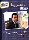 The World According to Bean: Mr. Bean's Photo Album (Mr. Bean's Holiday)