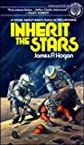 Inherit the Stars, James P. Hogan, 0345257049