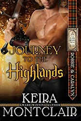 Journey to the Highlands: Robbie and Caralyn (Clan Grant Series Book 4) (English Edition)