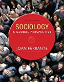 Sociology: A Global Perspective (MindTap Course List)
