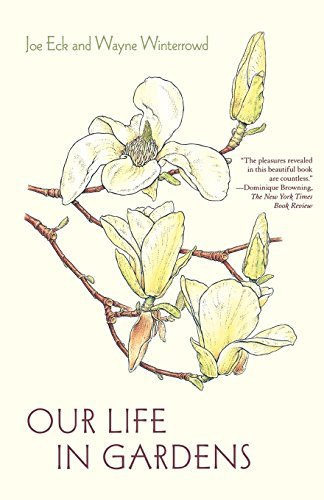 Download Our Life in Gardens by Joe Eck (2009-12-22) PDF