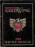 1984 Honda Gold Wing GL1200 Factory Service Manual Dealer GoldWing Shop Repair Workshop