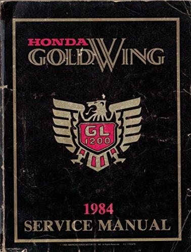 1984 Honda Gold Wing GL1200 Factory Service Manual Dealer GoldWing Shop Repair Workshop