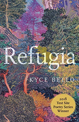 Refugia: Poems (Test Site Poetry Series Book 1)