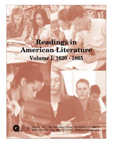 Read Online Readings in American Literature Volume I: 1620-1865 pdf