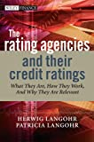 The Rating Agencies and Their Credit Ratings, Herwig Langohr and Patricia Langohr, 0470018003