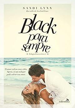 Black para sempre (Trilogia Forever) por [Lynn, Sandi]