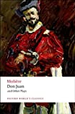 Image of Don Juan: and Other Plays (Oxford World's Classics)