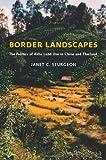 Border Landscapes, Janet C. Sturgeon, 0295987634