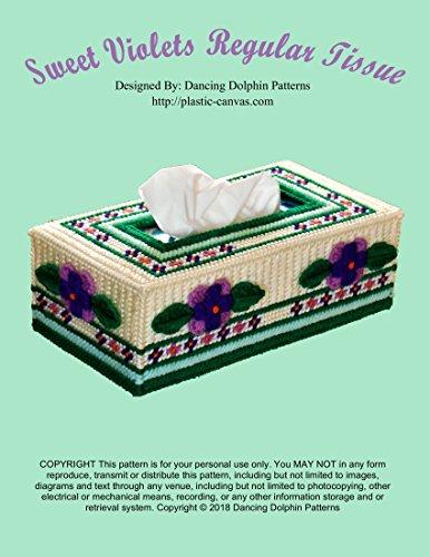 Sweet Violets Regular Tissue Box Cover: Plastic Canvas Pattern (Decor Yarn Sweet)