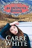 An Unexpected Husband (The Colorado Brides Series Book 6)