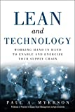 img - for Lean and Technology: Working Hand in Hand to Enable and Energize Your Global Supply Chain (FT Press Operations Management) book / textbook / text book
