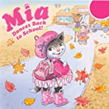 Mia Dances Back to School!, Robin Farley, 0606318216