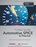 Automotive SPICE in Practice : Surviving Interpretation and Assessment, Mueller, Markus and Hoermann, Klaus, 1933952296
