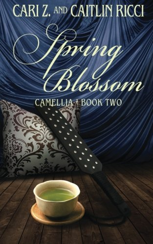 Spring Blossom (Camellia) (Volume 2) by Less Than Three Press