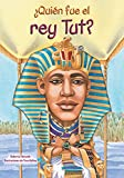 img - for Quien fue el rey Tut? /Who Was King Tut? (Quien Fue?/ Who Was?) (Spanish Edition) book / textbook / text book