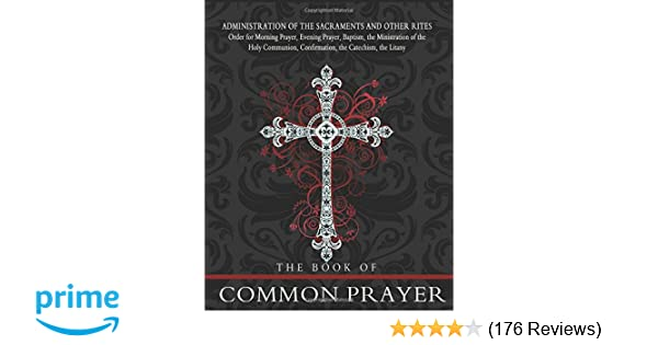 The Book Of Common Prayer The Episcopal Church 9781453716861