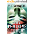 The Feminine Touch: a serial killer thriller
