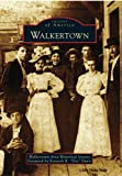 """Walkertown, Foreword by Kenneth R """"Doc"""" Davis, 0738582255"""