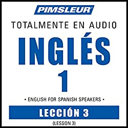 ESL Spanish Phase 1, Unit 03
