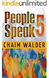 People Speak 5 (People talk about themselves)