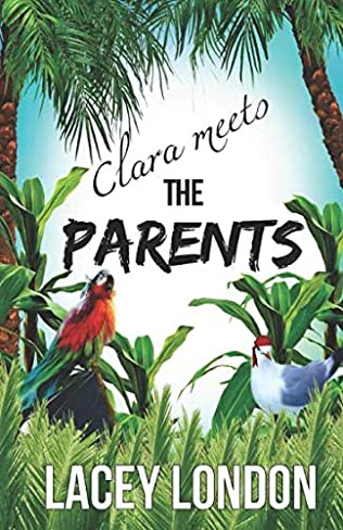 Clara Meets The Parents (Clara Andrews, book 2) by Lacey London