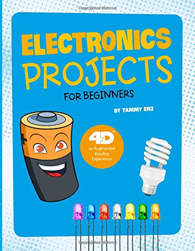 Electronics Projects for Beginners: 4D An Augmented Reading Experience (Junior Makers 4D)