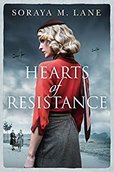 Hearts of Resistance by Soraya M Lane