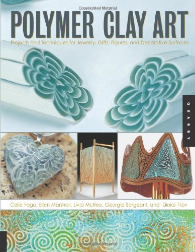 Read Online Polymer Clay Art: Projects and Techniques for Jewelry, Gifts, Figures, and Decorative Surfaces pdf epub