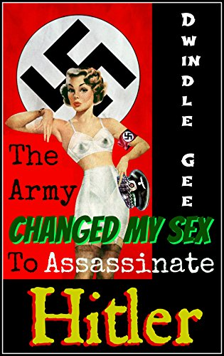 Srs Body (The Army Changed My Sex To Assassinate Hitler: The Shocking True Story! An Erotic and Explicit Novel of Sexual Transformation, Lust, and Passion  (Body Swap, Gender Transformation, Feminization))