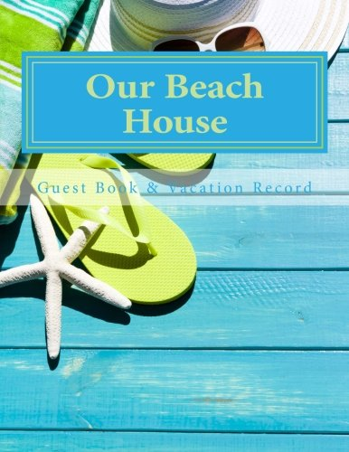 Our Beach House: Guest Book & Vacation Record pdf