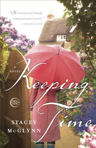 Keeping Time: A Novel cover