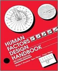 Human Factors Design Handbook: Wesley Woodson, Peggy ...