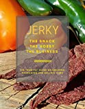 Jerky, the snack, the hobby, the business