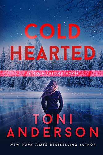 Cold Hearted (Cold Justice Series: FBI Romantic Suspense Book 6)
