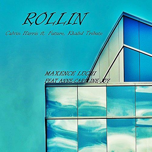 Rollin (Calvin Harris Ft. Futu...