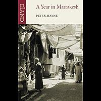 A Year in Marrakesh