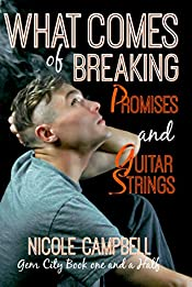 What Comes of Breaking Promises and Guitar Strings (Gem City)