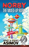 Norby the Mixed-Up Robot (Dover Children's Classics)