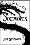 Soulwoven (Soulwoven #1)