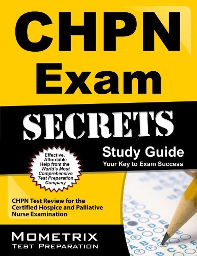 CHPN Exam Secrets Study Guide: Unofficial CHPN Test Review for the Certified Hospice and Palliative Nurse Examination Pdf