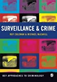 Surveillance and Crime (Key Approaches to Criminology)