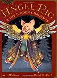 img - for Angel Pig and the Hidden Christmas by Jan Waldron (1997-10-01) book / textbook / text book