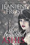 The Beautiful Ashes, Jeaniene Frost, 0373785011