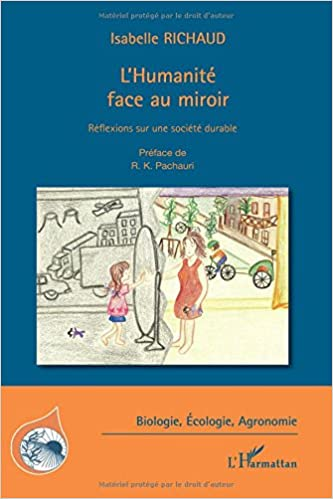 Book L'Humanité face au miroir: Réflexions sur une société durable