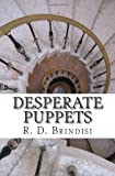Desperate Puppets, R. Brindisi, 1461032857