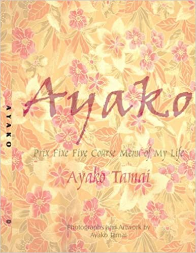 Ayako: Prix Fixe Five Course Menu of My Life